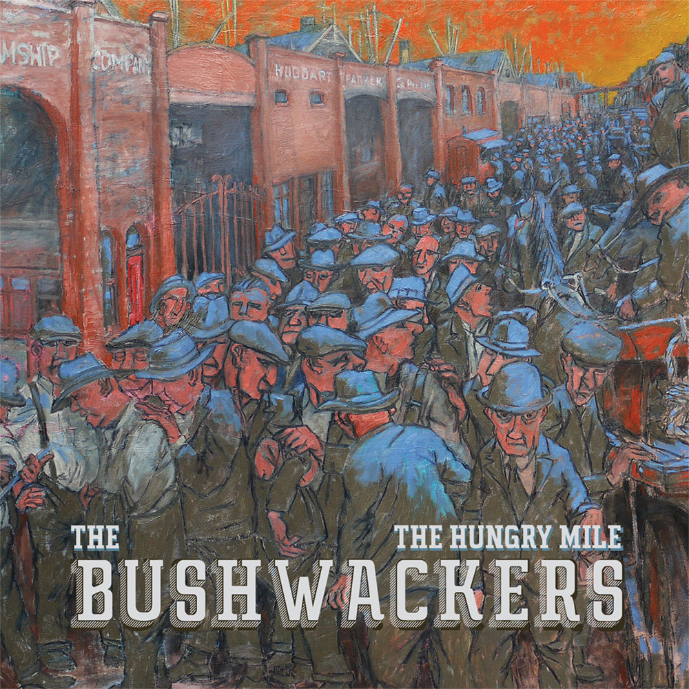 The-Bushwackers-Hungry-Mile-Allbum
