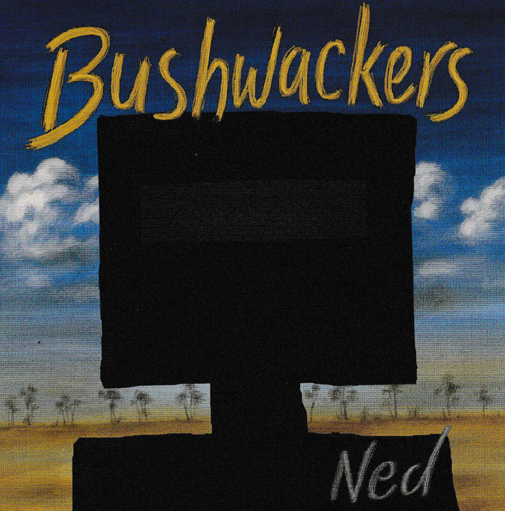 The-Bushwackers-Ned-Album