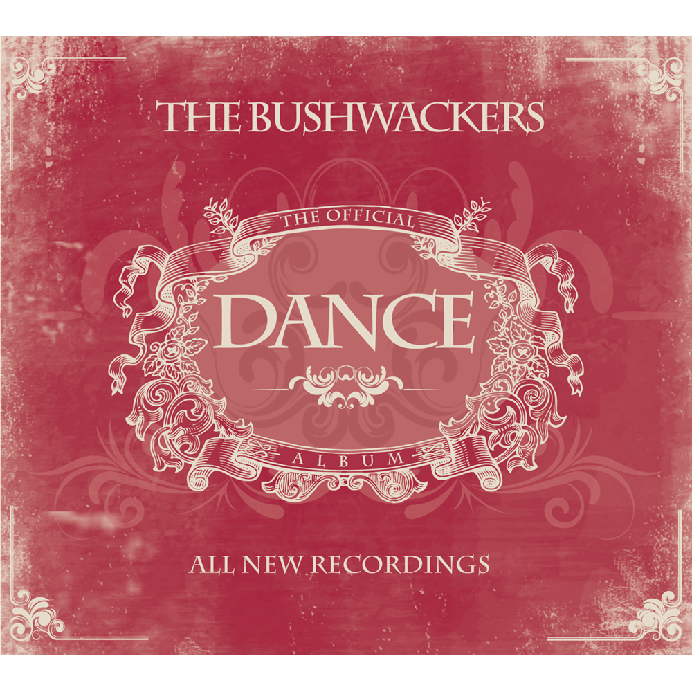 The-Bushwackers-Official-Dance-Album